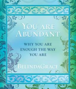 Why You Are Enough the Way You Are' by BelindaGrace